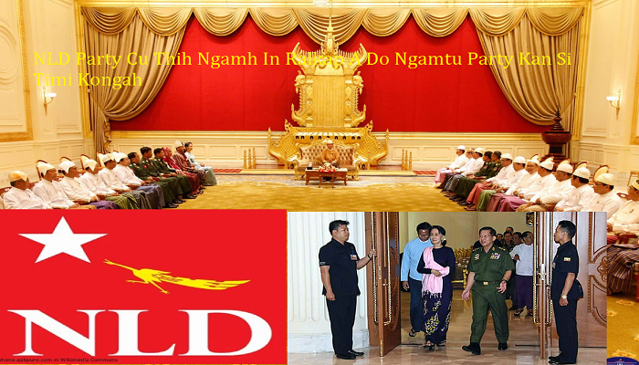 NLD Party Cu Thih Ngamh In Ralkap A Do Ngamtu Party Kan Si Timi Kongah